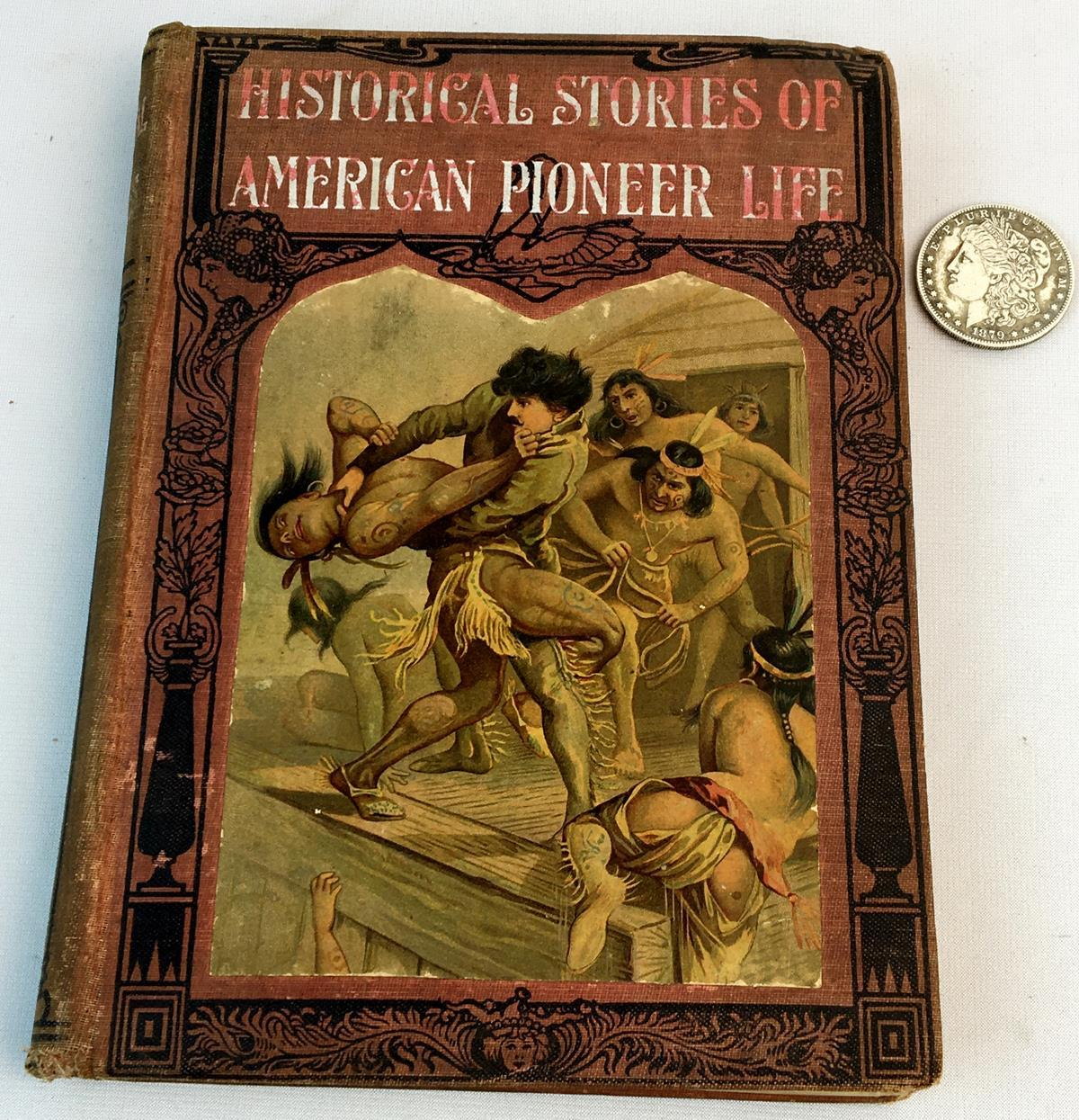 1897 Historical Stories of American Pioneer Life as Told in the Famous Leatherstocking Tales by J Fenimore Cooper ILLUSTRATED