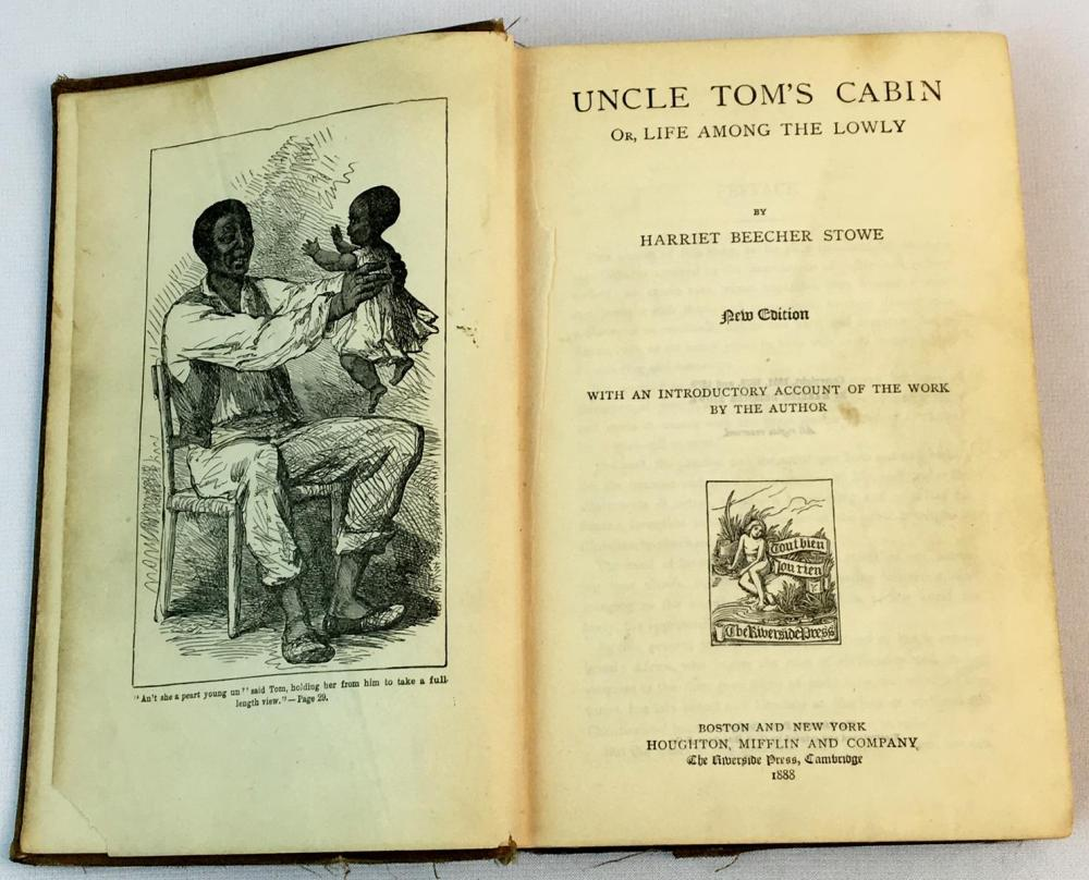 1888 Uncle Tom's Cabin by Harriet Beecher Stowe
