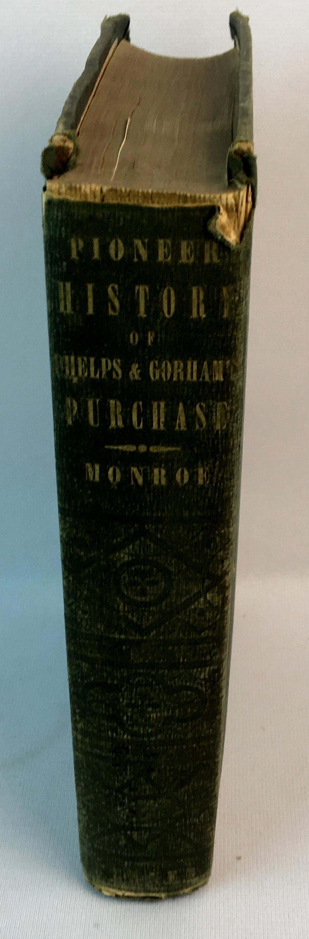 1851 History of the Pioneer Settlement of Phelps and Gorham's Purchase by O. Turner FIRST EDITION