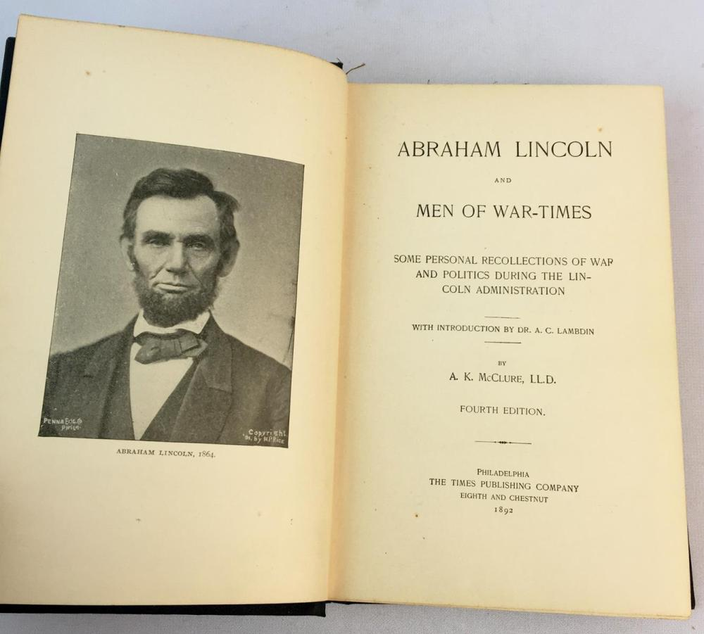 1892 Abraham Lincoln and Men of War-Times by A. K. McClure ILLUSTRATED