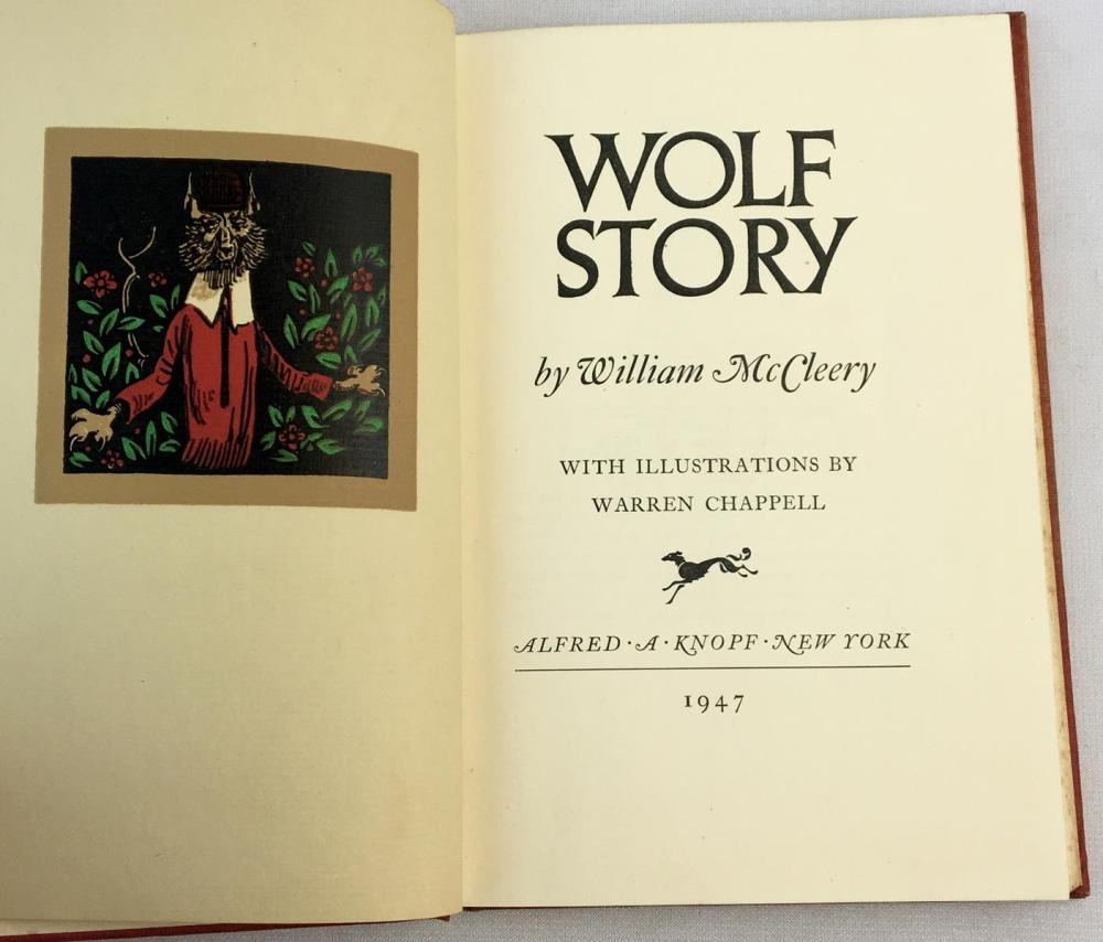 1947 Wolf Story by William McCleery Illustrated FIRST EDITION