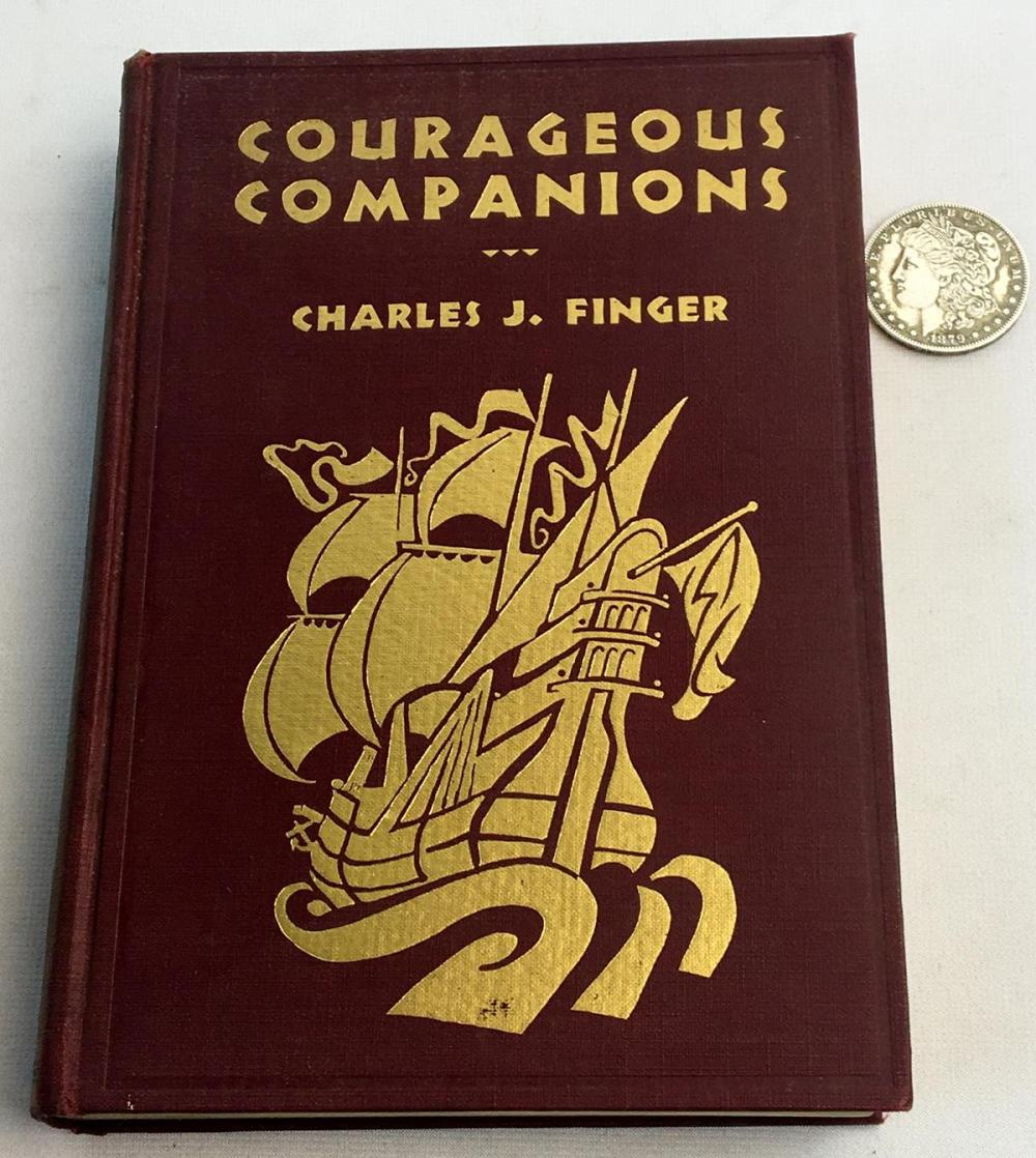 1929 Courageous Companions by Charles J. Finger Illustrated FIRST EDITION