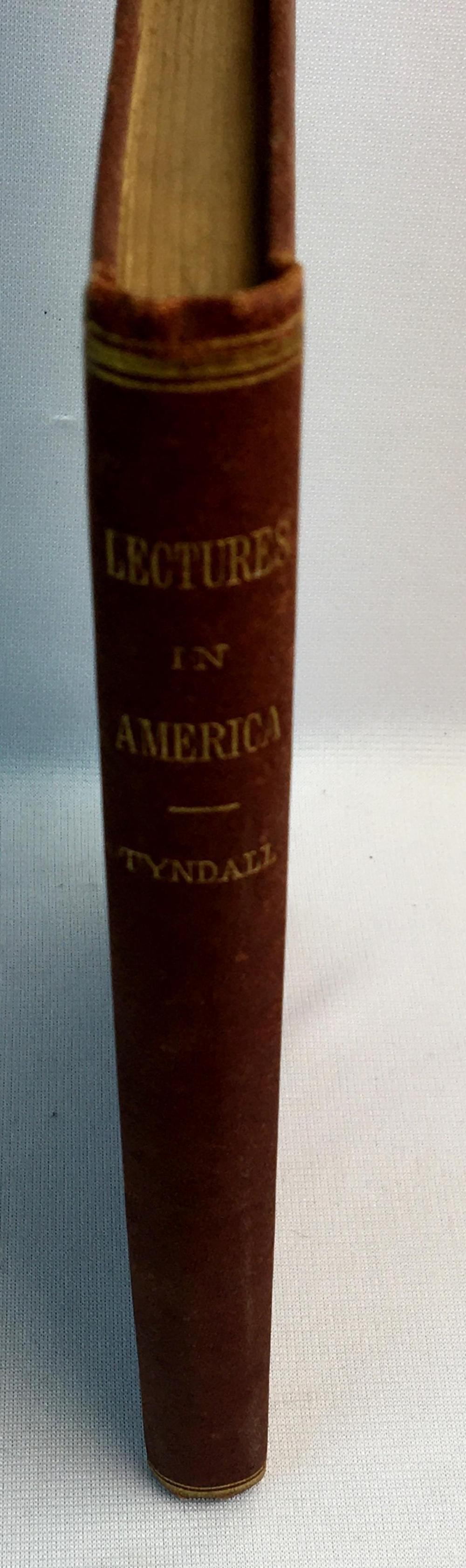 1873 Lectures on Light: Delivered in the United States in 1872 - '73 by John Tyndall Illustrated FIRST EDITION