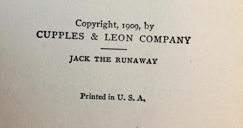 1909 Jack the Runaway by Frank V. Webster Illustrated FIRST EDITION