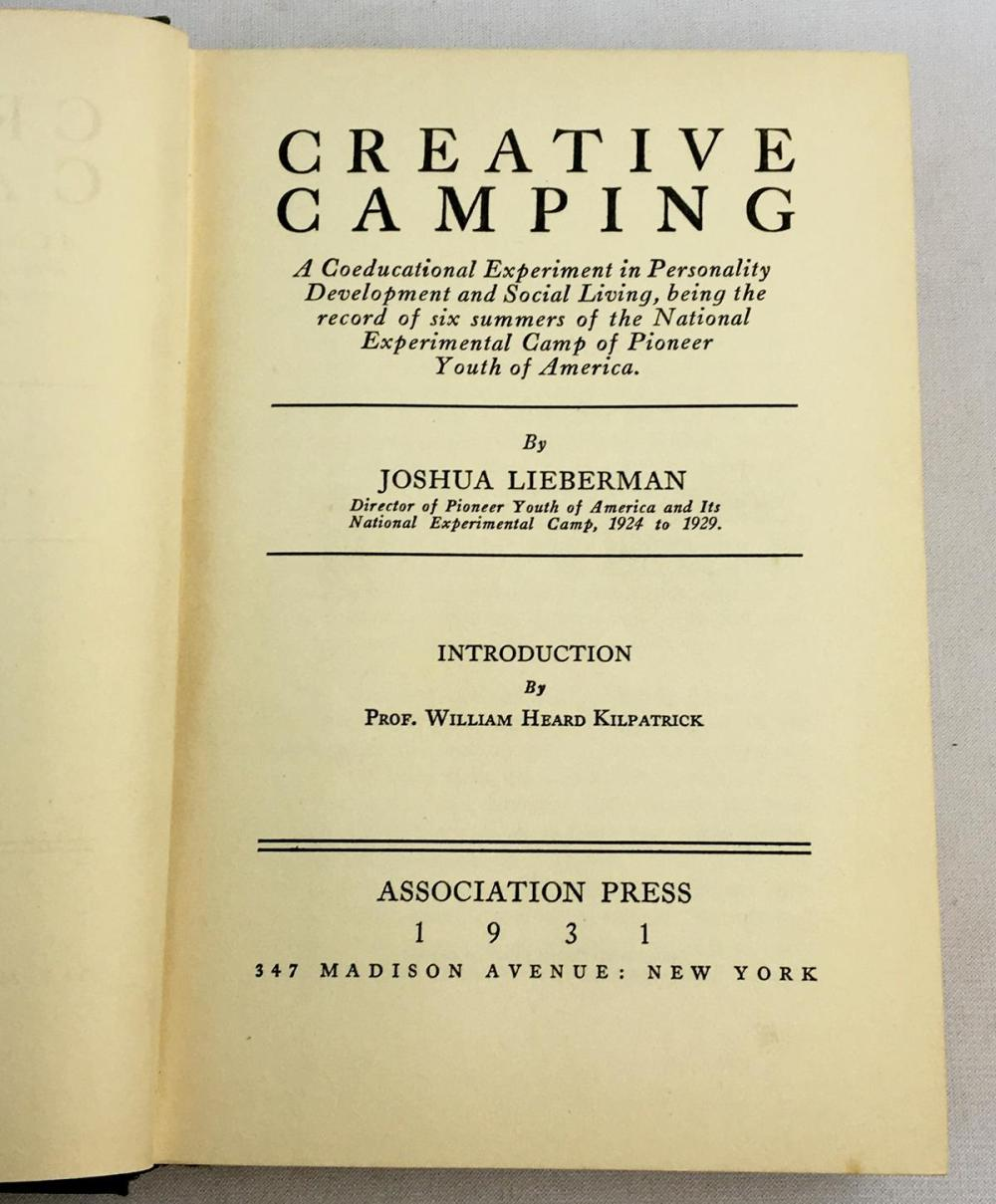 1931 Creative Camping by Joshua Lieberman Illustrated FIRST EDITION