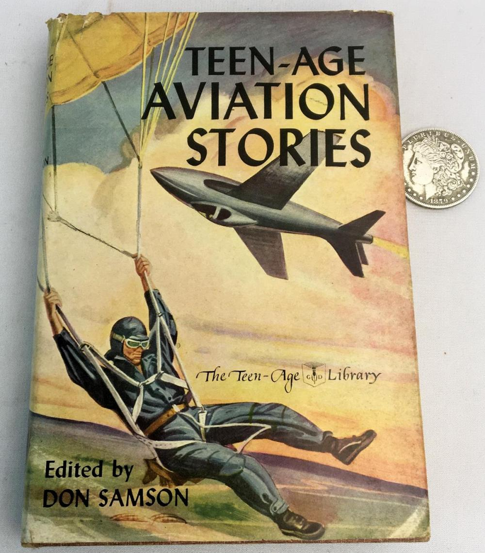 1948 Teen - Age Aviation Stories by Don Samson w/ Dust Jacket