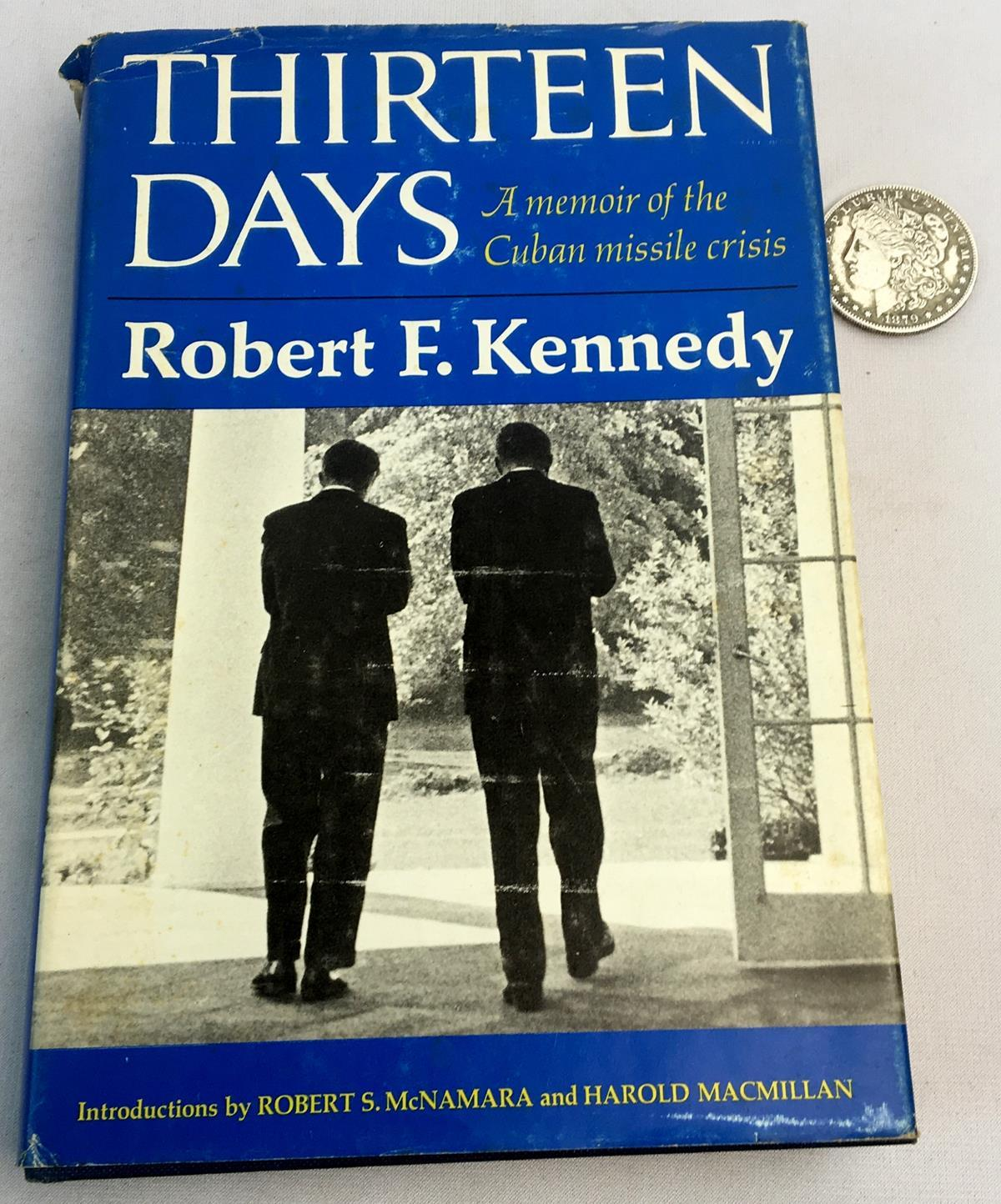 1969 Thirteen Days: A Memoir of the Cuban Missile Crisis by Robert F. Kennedy w/ Dust Jacket FIRST EDITION
