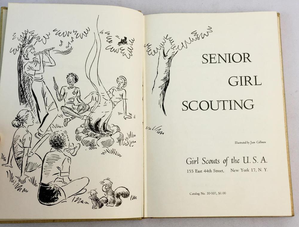 1952 Senior Girl Scouting by Girl Scouts of the USA ILLUSTRATED