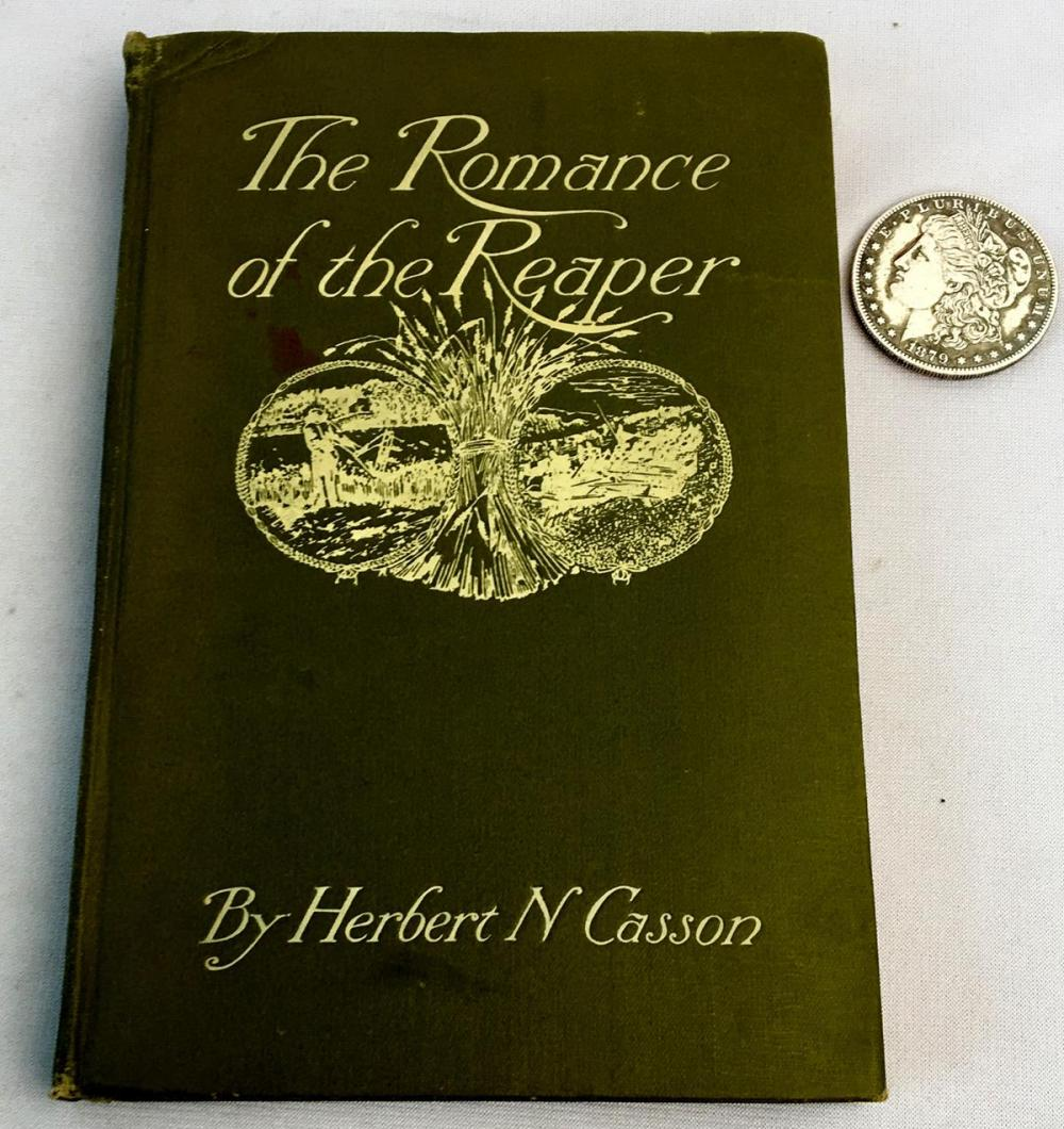 1908 The Romance of the Reaper by Herbert N. Casson Photo Illustrated FIRST EDITION