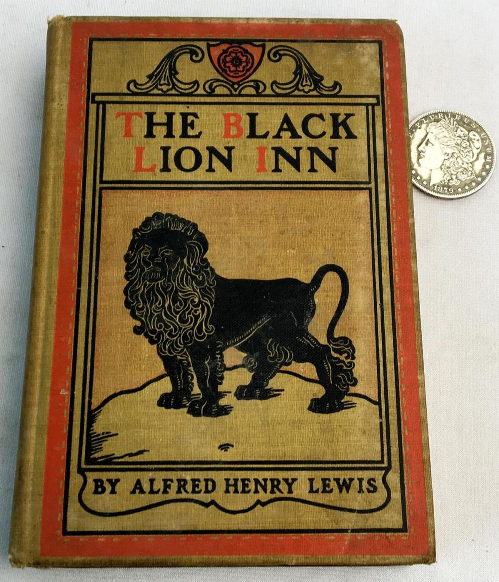 1903 The Black Lion Inn by Alfred Henry Lewis Illustrated by Frederic Remington FIRST EDITION