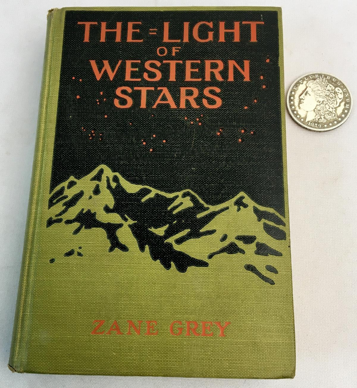 1914 The Light of Western Stars: A Romance by Zane Grey FIRST EDITION
