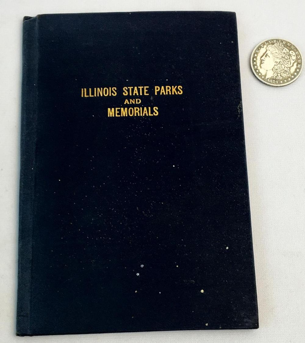 1920 Parks & Memorials of The State of Illinois Photo Illustrated FIRST EDITION