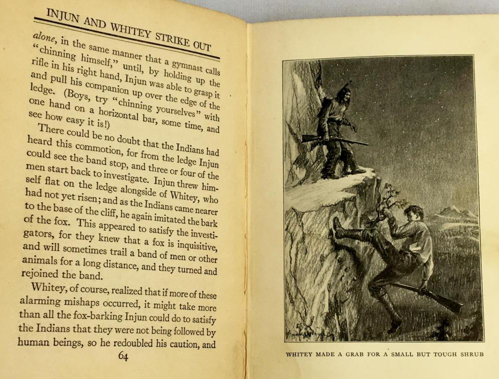 1921 The Golden West Boys: Injun and Whitey Strike Out For Themselves by William S. Hart Illustrated FIRST EDITION