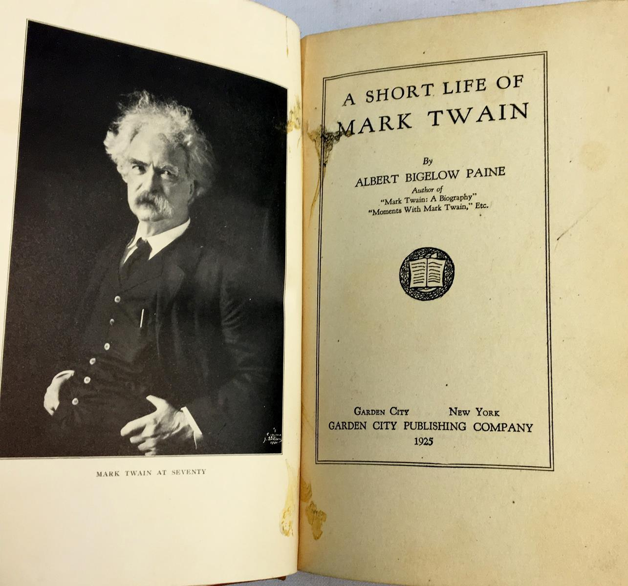 1925 A Short Life of Mark Twain by Albert Bigelow Paine ILLUSTRATED