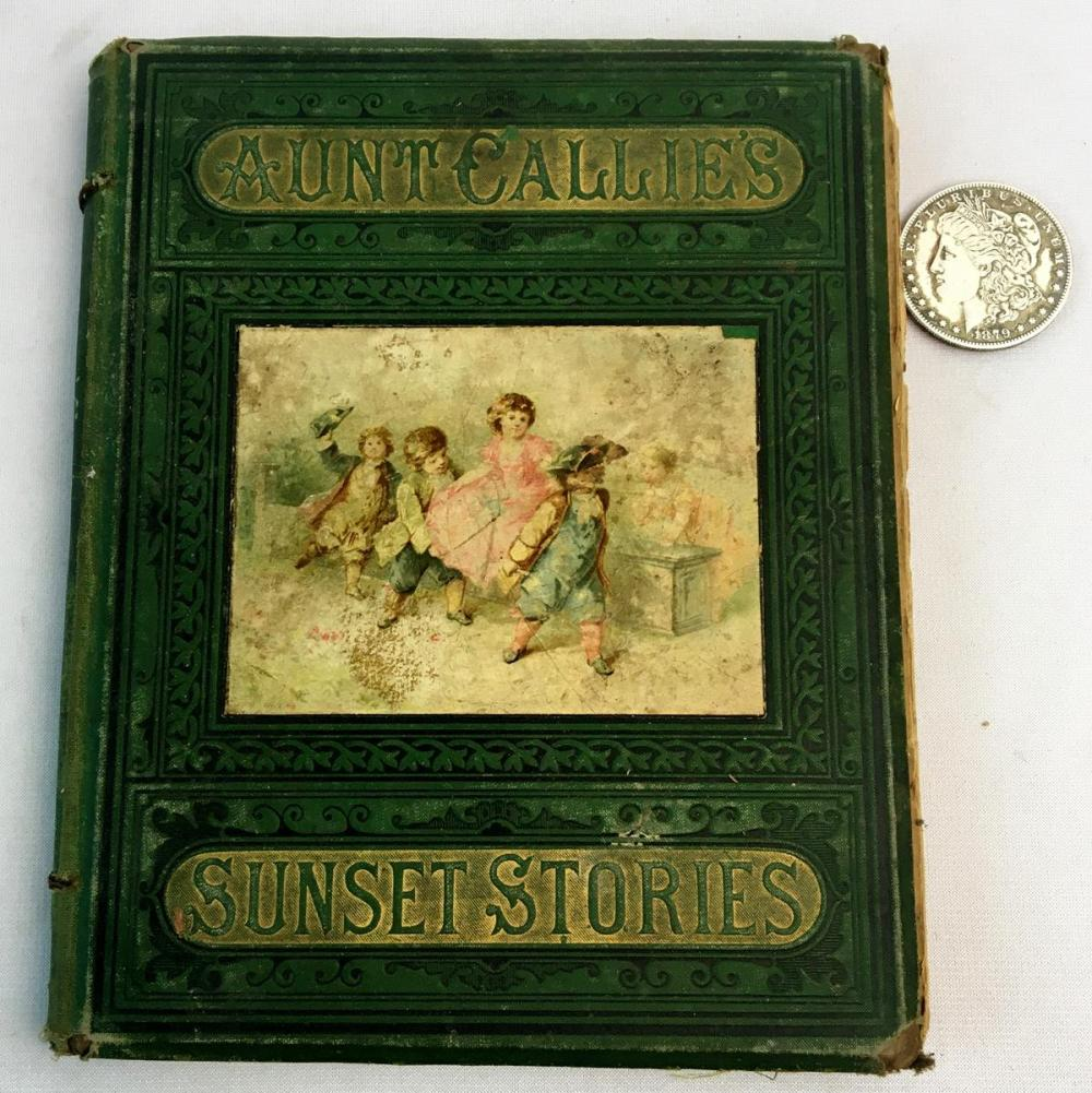 1877 Aunt Callie's Sunset Stories Illustrated FIRST EDITION