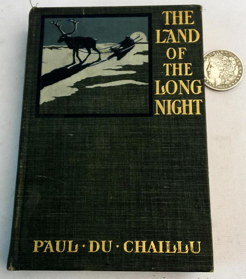 1899 The Land of The Long Night by Paul Du Chaillu Illustrated FIRST EDITION