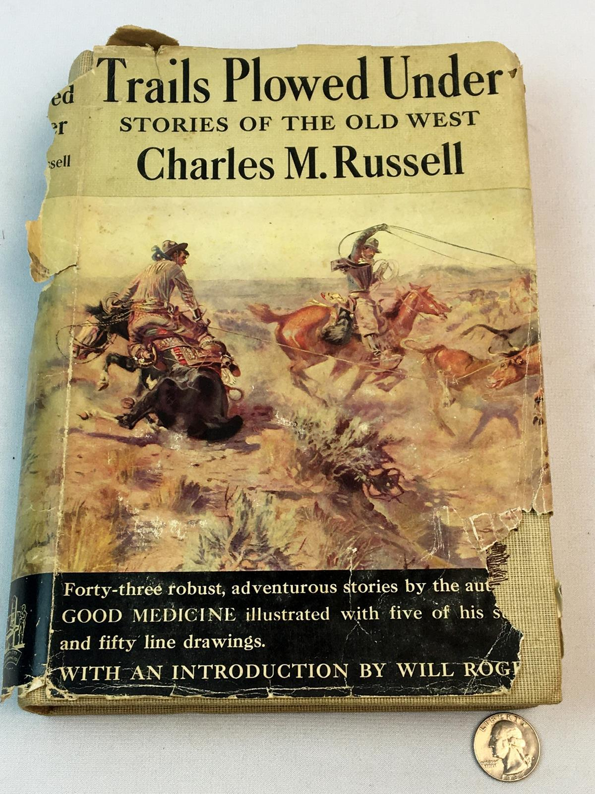 1941 Trails Plowed Under Stories Of The Old West By Charles M. Russell W/ Dust Jacket