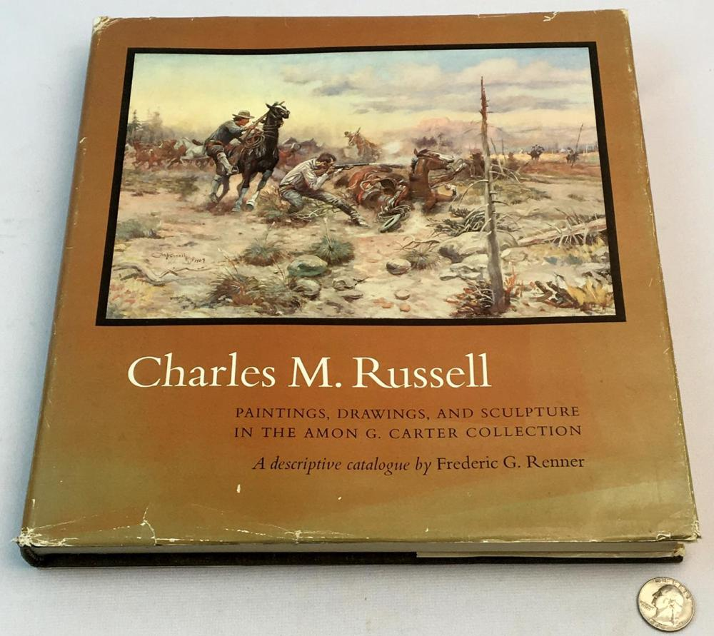 1966 Charles M. Russell Paintings, Drawings, and Sculpture in the Amon G. Carter Collection by Renner FIRST EDITION