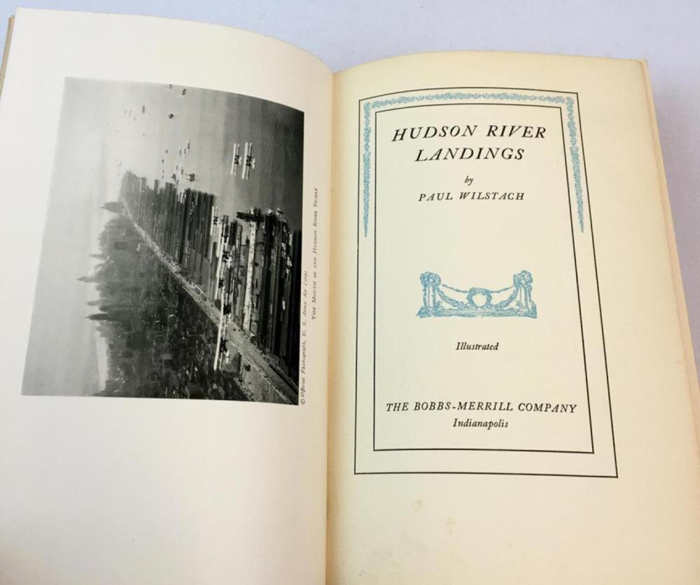 1933 Hudson River Landings By Paul Wilstach FIRST EDITION