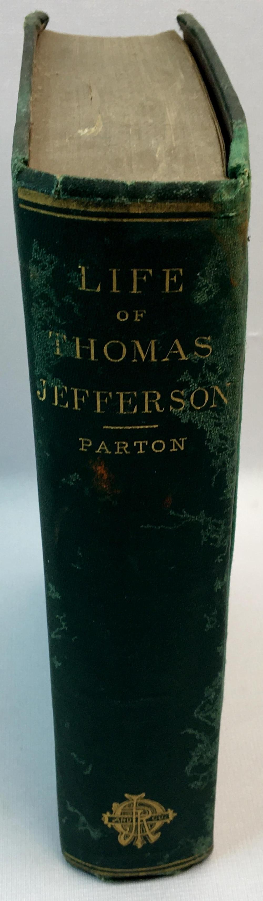 1874 Life of Thomas Jefferson, Third President of the United States by James Parton FIRST EDITION
