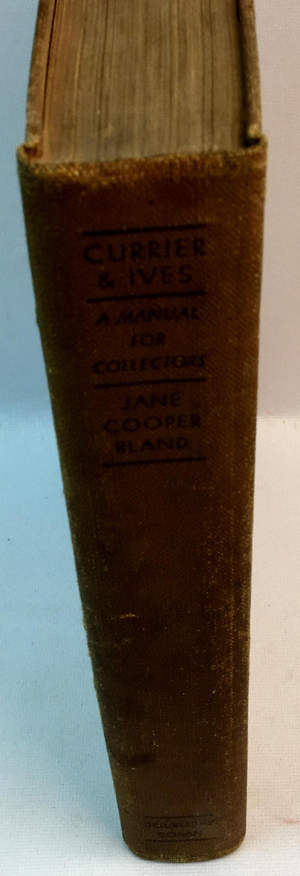 1931 Currier & Ives A Manual For Collectors by Jane Cooper Bland FIRST EDITION