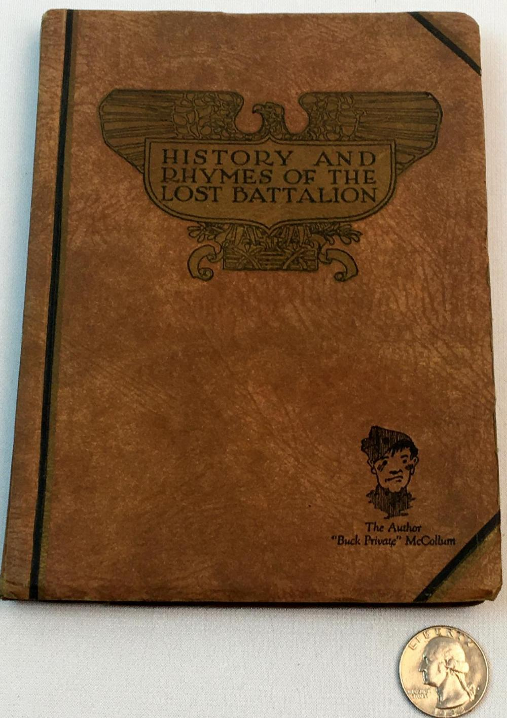 """1929 History & Rhymes Of The Lost Battalion by """"Buck Private"""" McCollum"""