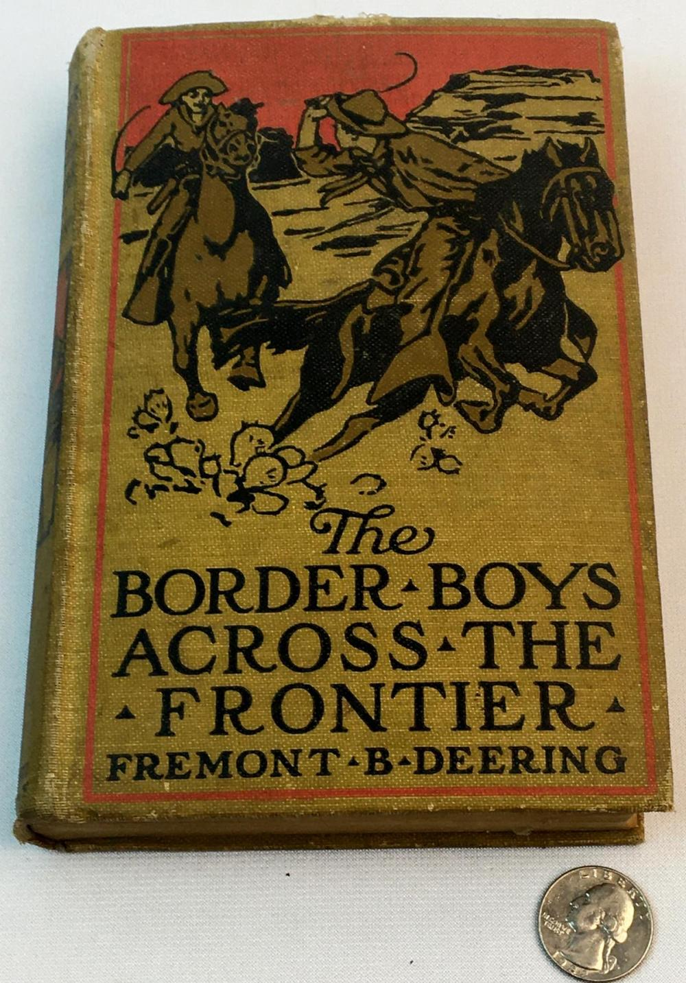 1911 The Border Boys Across the Frontier by Freemont B. Deering FIRST EDITION