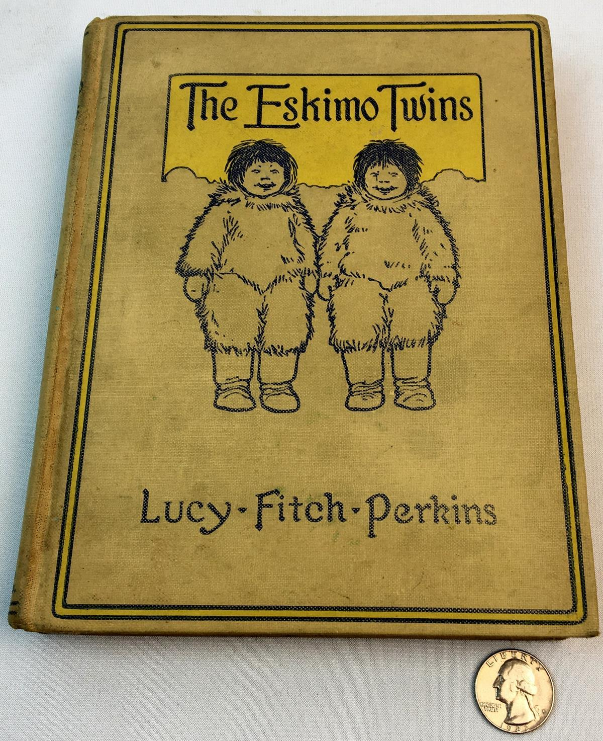 1914 The Eskimo Twins by Lucy Fitch Perkins FIRST EDITION