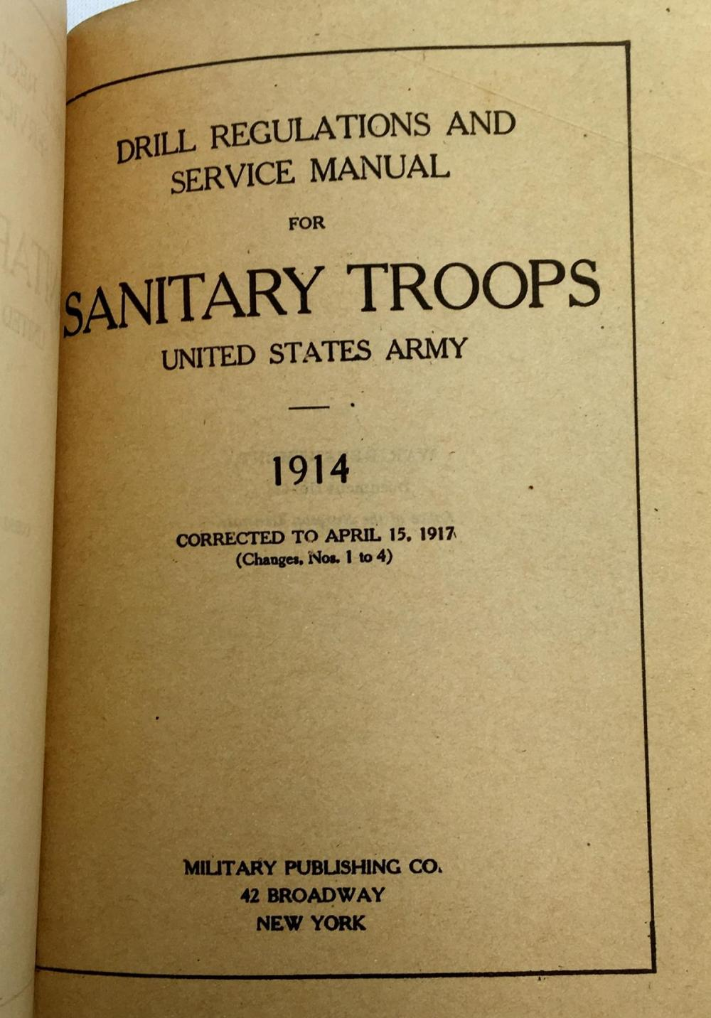 1914 Drill Regulations Manual For Sanitary Troops US Army FIRST EDITION