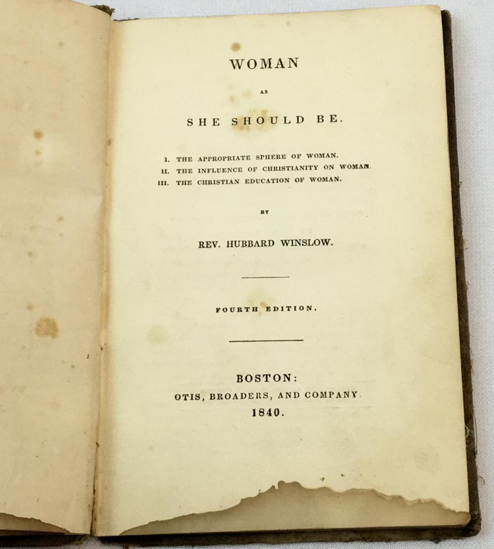 1840 Woman as She Should Be by Rev. Hubbard Winslow