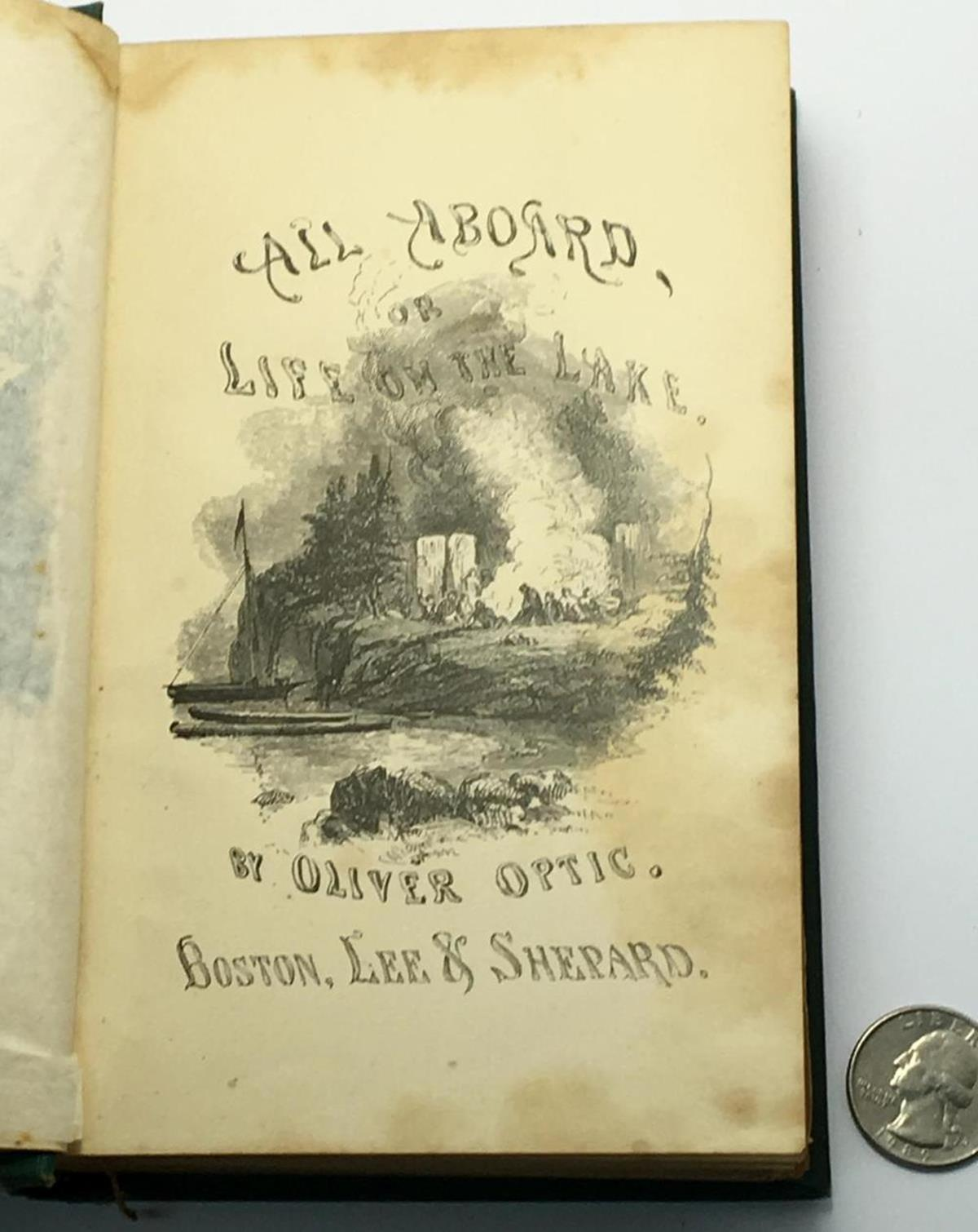 1871 All Aboard; Or Life On The Lake By Oliver Optic