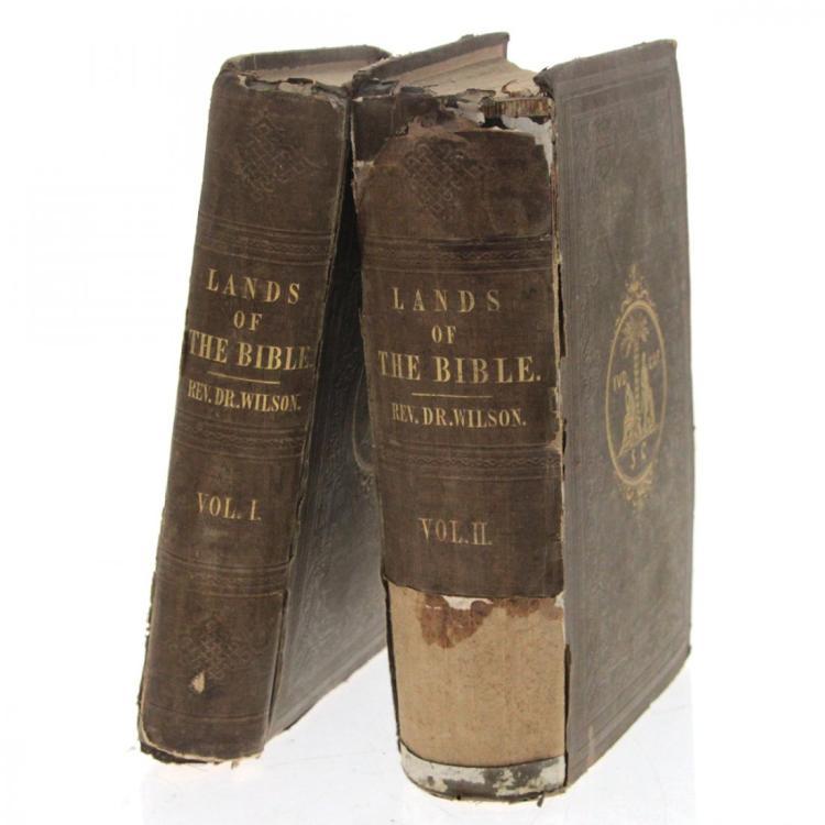 Lands of The Bible, Rev Dr John Wilson, 2 Vol, 1847.