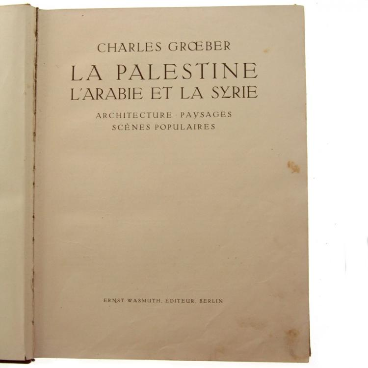 La Palestine, Photo Album, Charles Groeber, 1925.