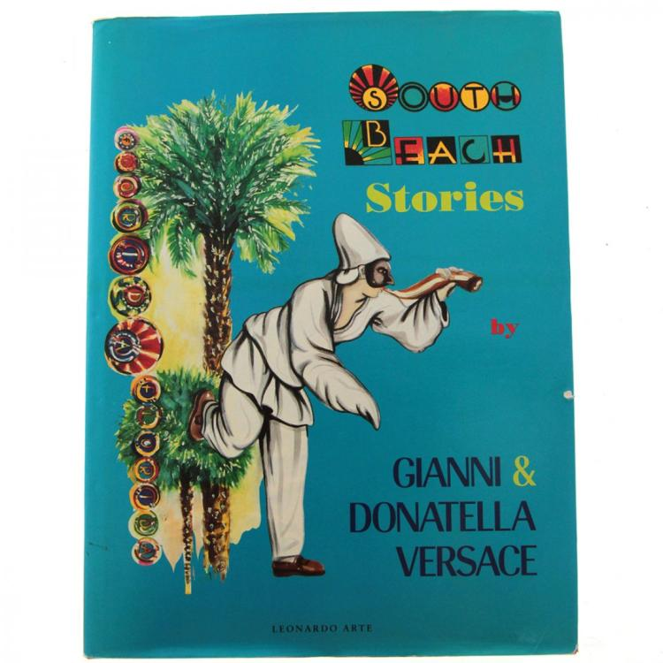 South Beach Stories, Gianni & Donatella Versace Signed.
