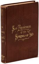 Men and Memories of San Francisco in the