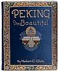 Peking Beautiful by Herbert White