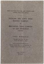 First Mortgage... Petaluma and Santa Rosa Railway Company to Mercantile Trust Company of San Francisco Trustee...