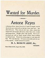 Wanted for Murder. Antone Reyes - wanted poster from 1900