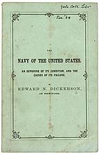 The Navy of the United States. An Exposure of its Condition, and the Causes of Its Failures.