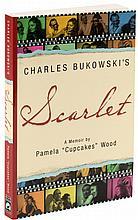 Charles Bukowski's Scarlet: A Memoir - signed by Linda King