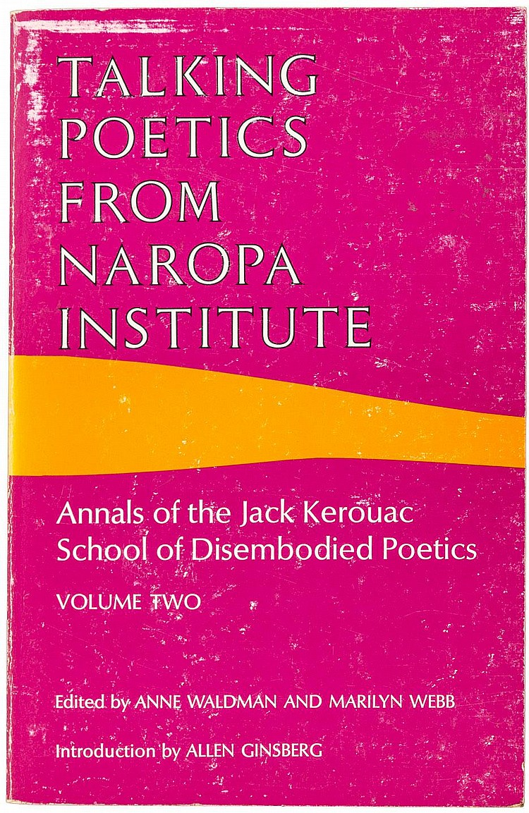 Talking Poetics from Naropa Institute. Volume Two. Annals of the Jack Kerouac School of Disembodied Poets - Signed by Waldman and Diane di Prima