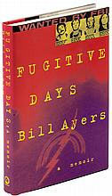 Fugitive Days: A Memoir - signed by Ayers and Dohrn
