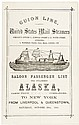 Guion Line, United States Mail Steamers... Saloon Passenger List per Steamship Alaska, James Price Commander, to New York from Liverpool & Queenstown, Saturday, October 29th, 1881