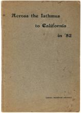 Across the Isthmus to California in '52