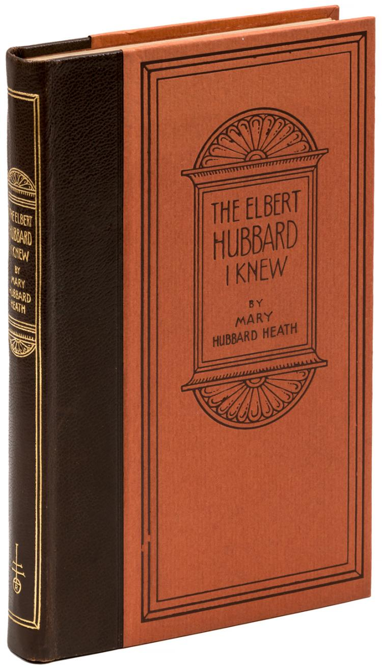 The Elbert Hubbard I Knew: An Intimate Biography from the Heart and Pen of His Sister