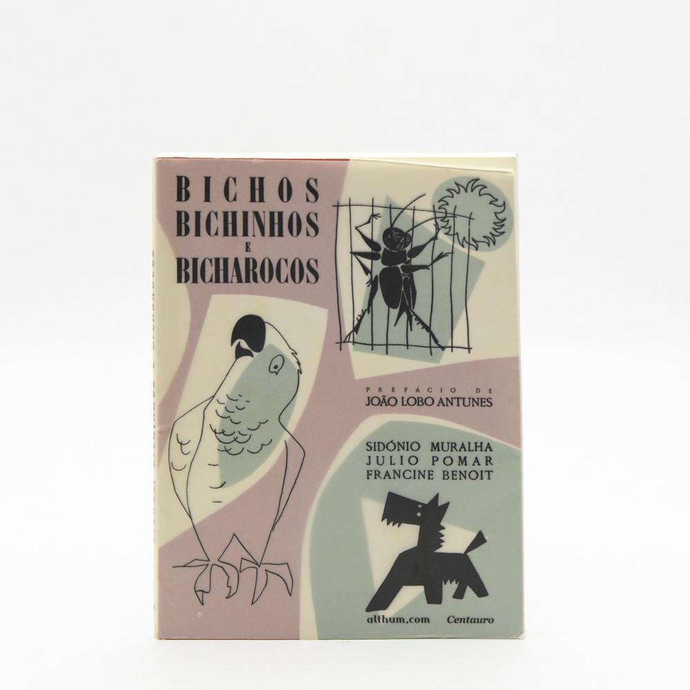 BICHOS, BICHINHOS E BICHAROCOS, 1 vol. br.
