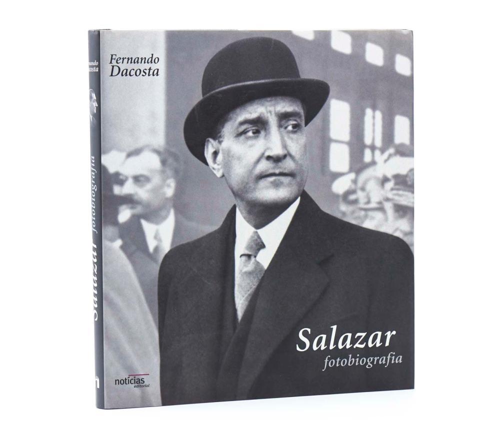 DACOSTA, Fernando. SALAZAR: Fotobiografia, 1 vol.
