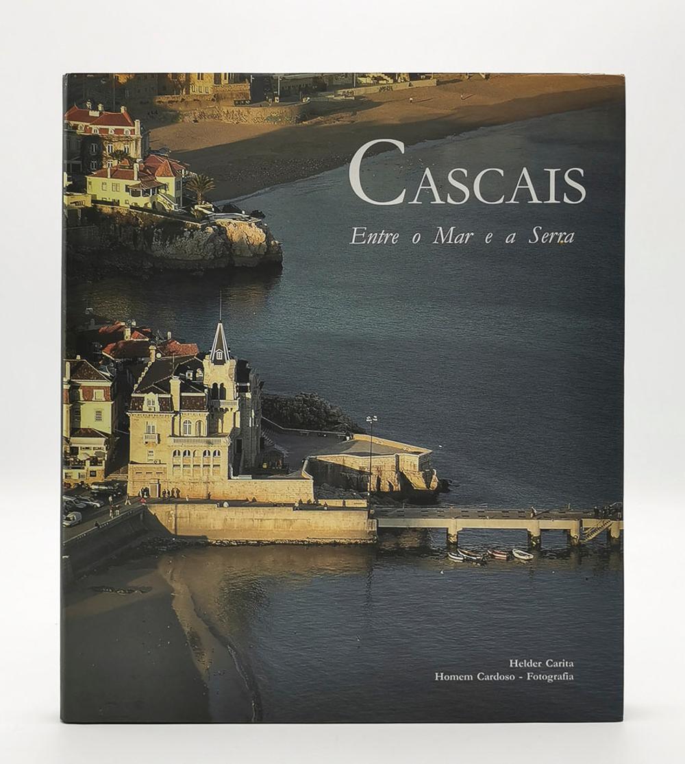 CARITA. CASCAIS BETWEEN THE SEA AND THE SIERRA, 1vol. enc.