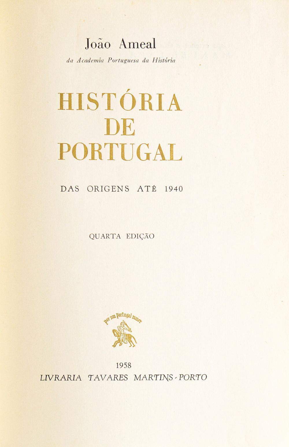 AMEAL, João. HISTÓRIA DE PORTUGAL, 1 vol. enc.