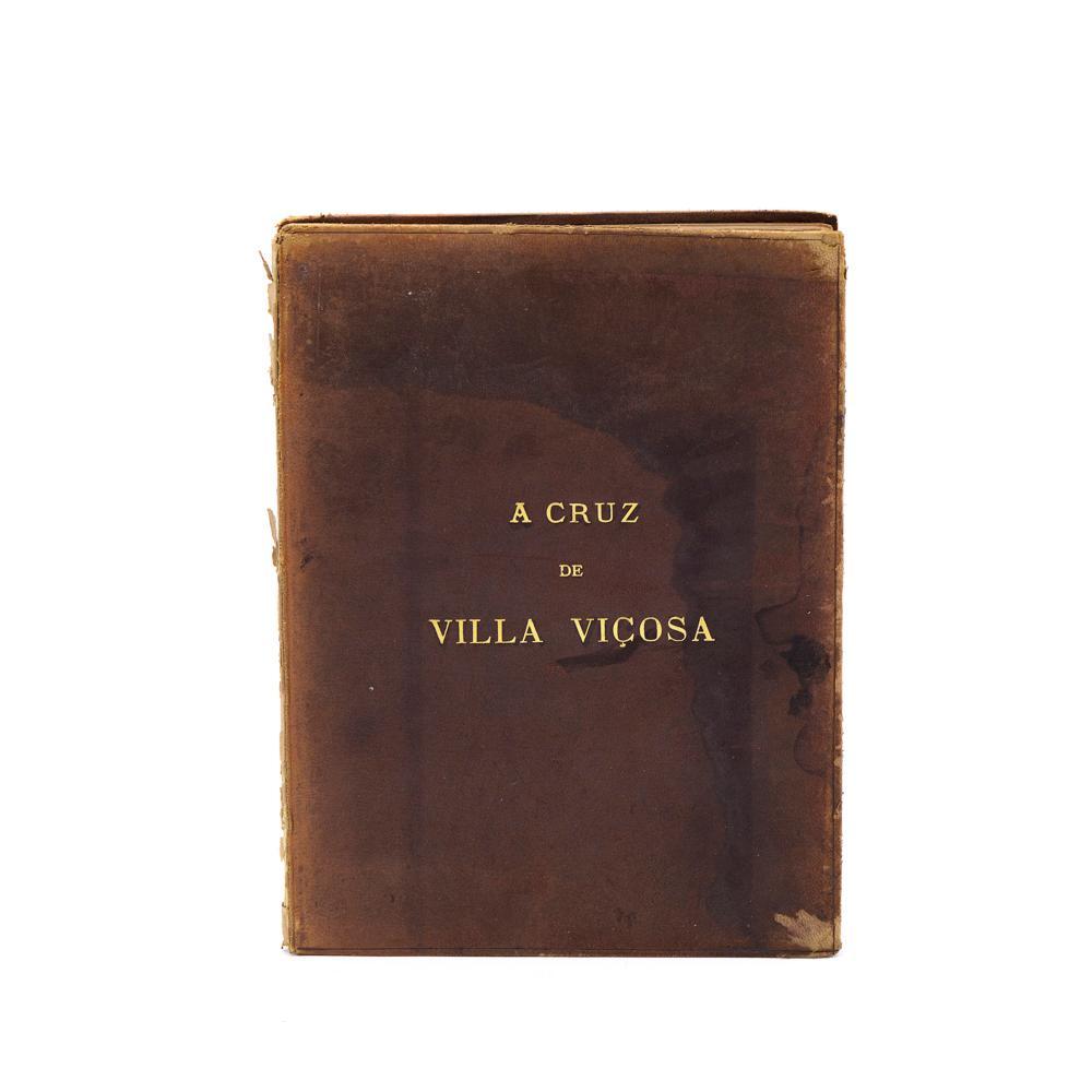 ALMEIDA. A CRUZ DE VILA VIÇOSA, 1 vol. enc.